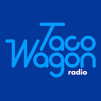 Taco Wagon - radio without the radio
